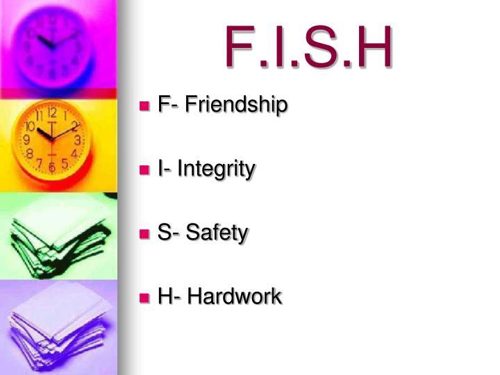 F.I.S.H