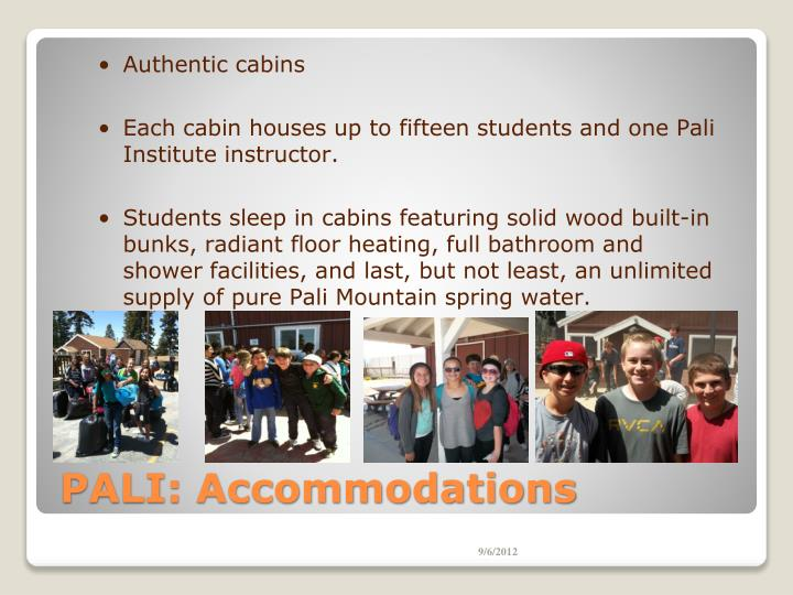 Authentic cabins