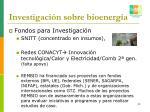 investigaci n sobre bioenerg a