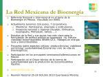 la red mexicana de bioenerg a