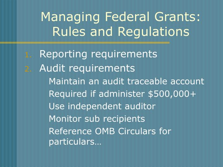 Managing Federal Grants: Rules and Regulations