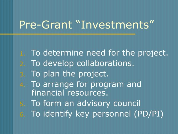 """Pre-Grant """"Investments"""""""