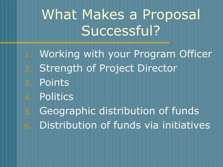 What Makes a Proposal Successful?