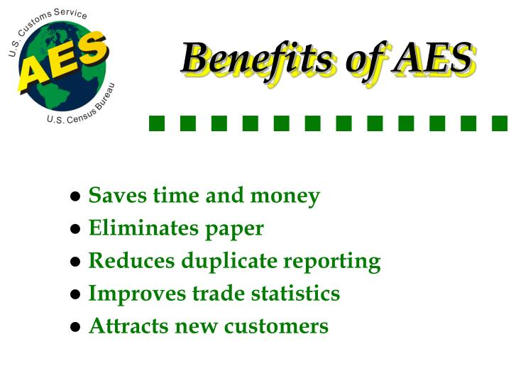 Benefits of AES