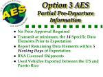 option 3 aes partial pre departure information