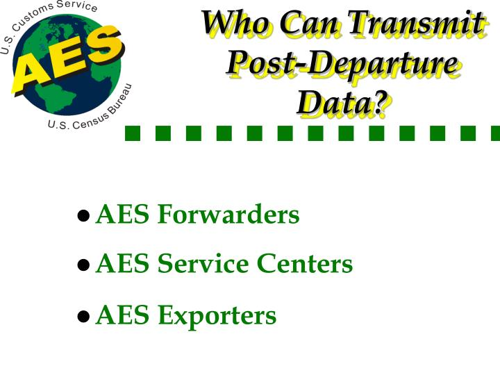 Who Can Transmit Post-Departure Data?