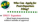 who can apply for post departure filing