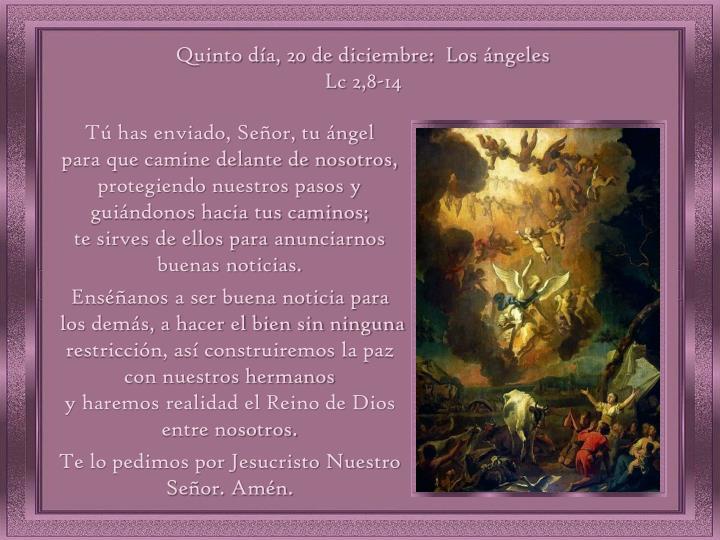 Quinto día, 20 de diciembre:  Los ángeles