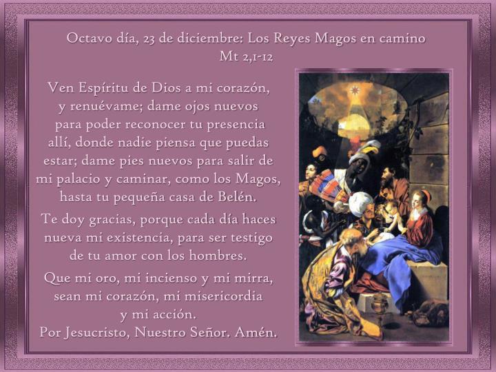Octavo día, 23 de diciembre: Los Reyes Magos en camino