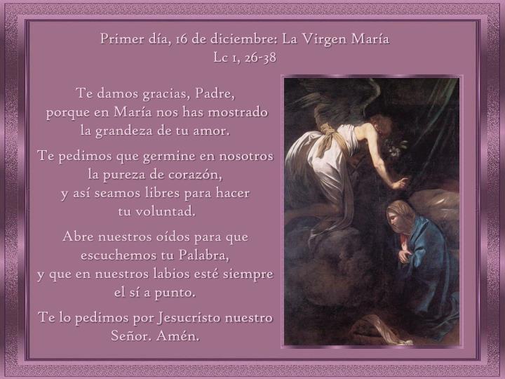 Primer día, 16 de diciembre: La Virgen María