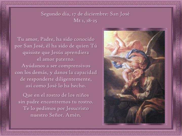 Segundo día, 17 de diciembre: San José