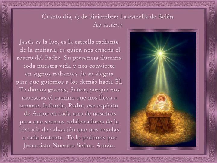 Cuarto día, 19 de diciembre: La estrella de Belén