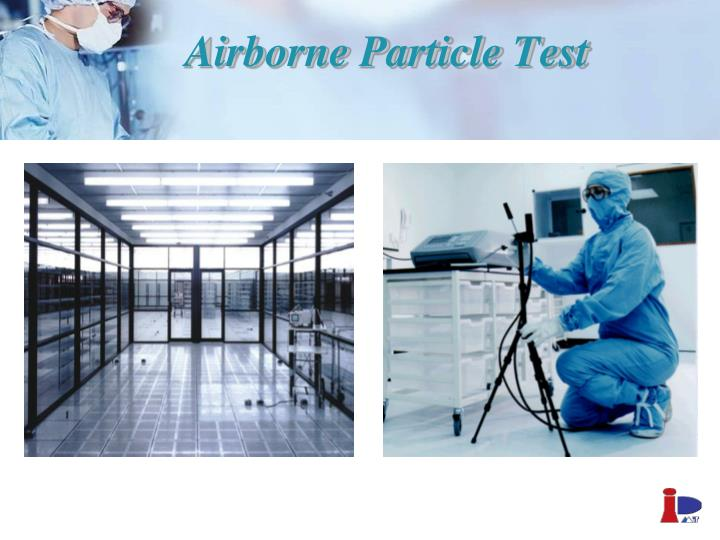 Airborne Particle Test