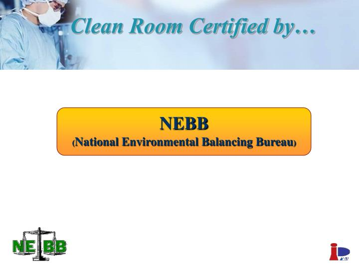 Clean room certified by
