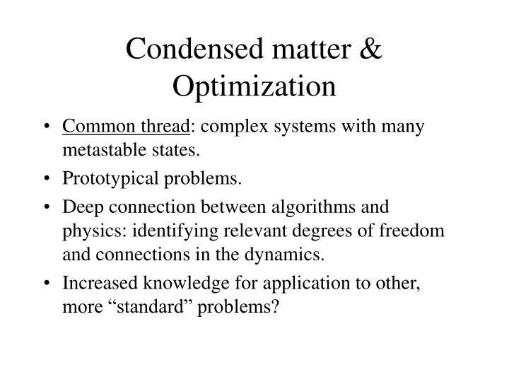 Condensed matter & Optimization