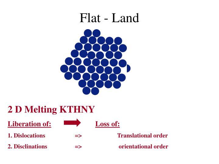 Flat - Land