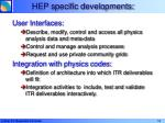 hep specific developments