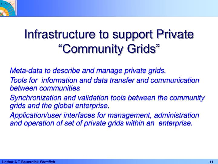 Infrastructure to support Private