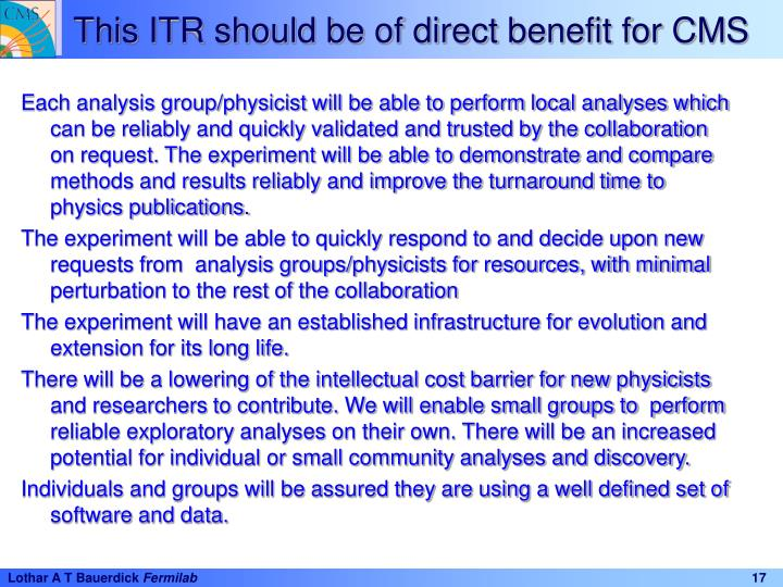 This ITR should be of direct benefit for CMS