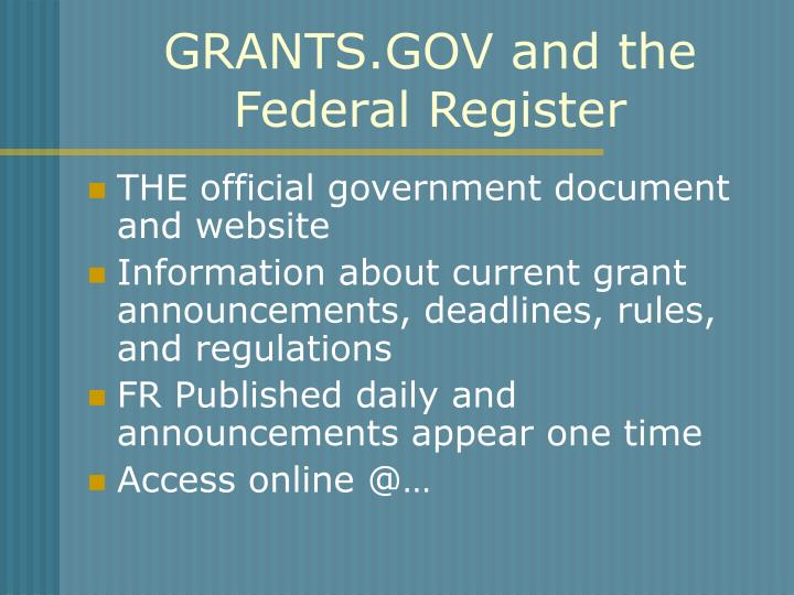 GRANTS.GOV and the Federal Register