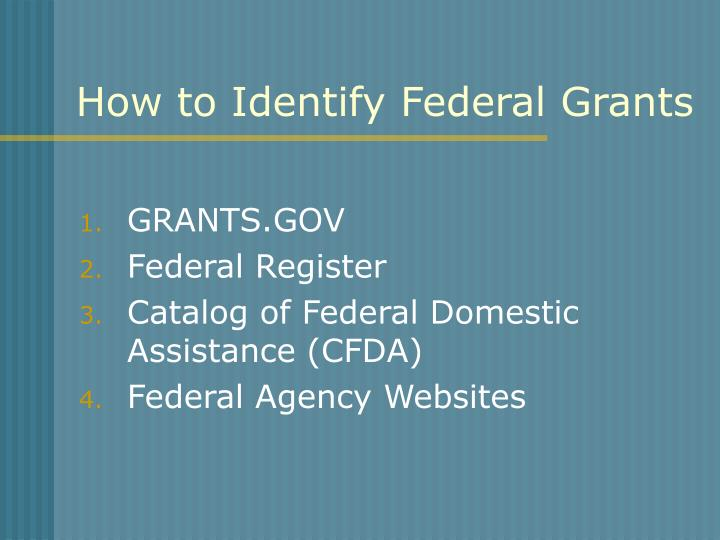 How to Identify Federal Grants