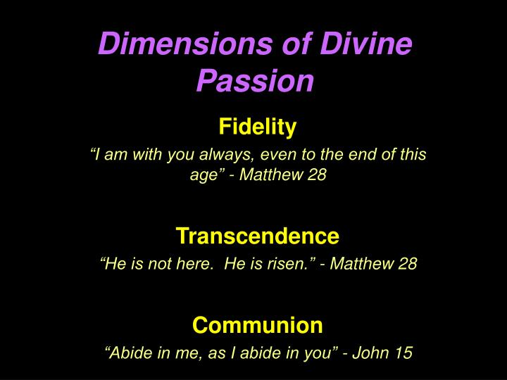 Dimensions of Divine Passion