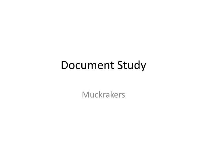 Document Study