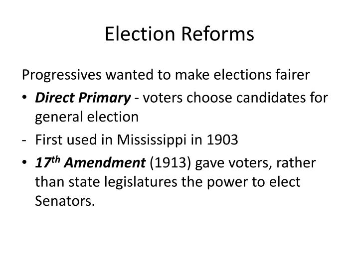 Election Reforms