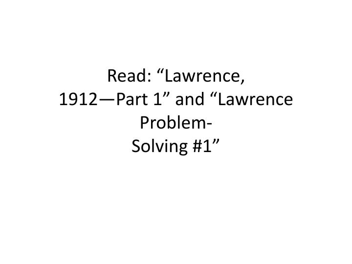 """Read: """"Lawrence,"""