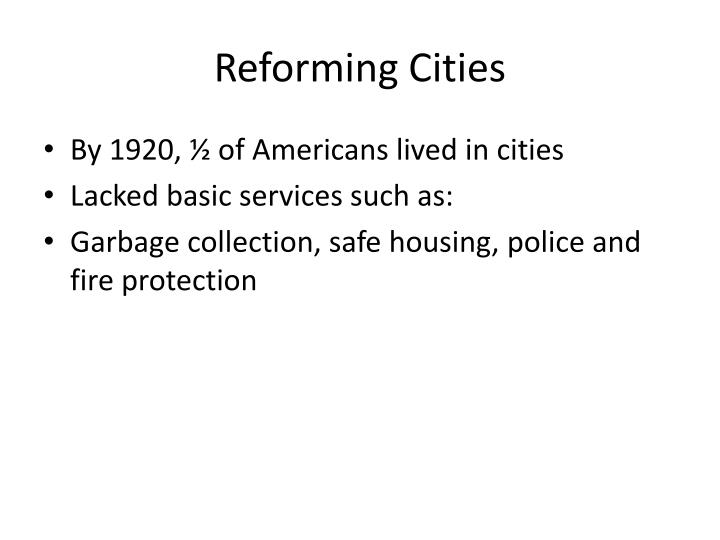 Reforming Cities