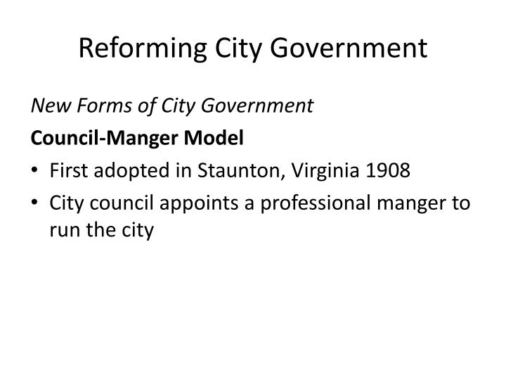 Reforming City Government