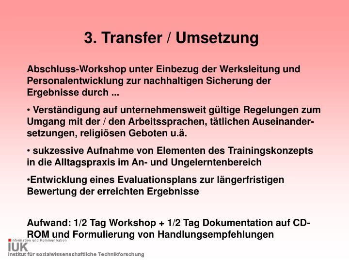 3. Transfer / Umsetzung