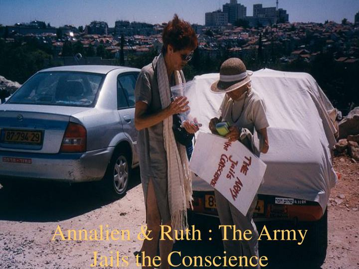 Annalien & Ruth : The Army Jails the Conscience