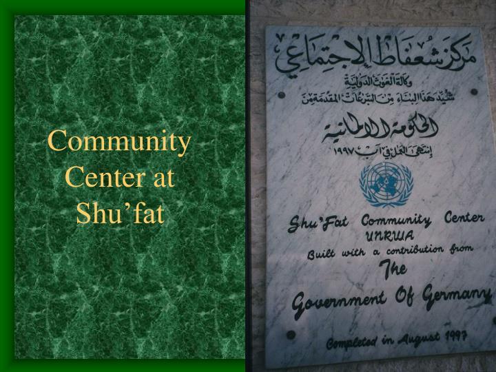 Community  Center at Shu'fat