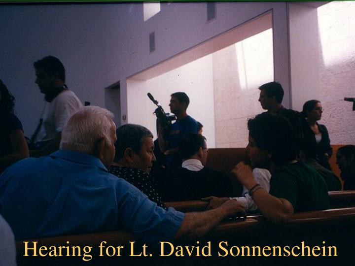 Hearing for Lt. David Sonnenschein