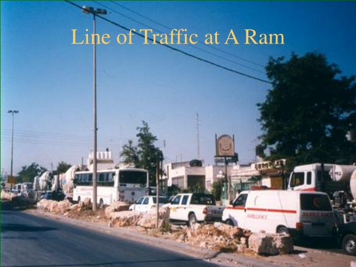 Line of Traffic at A Ram