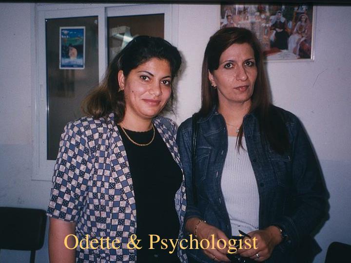 Odette & Psychologist