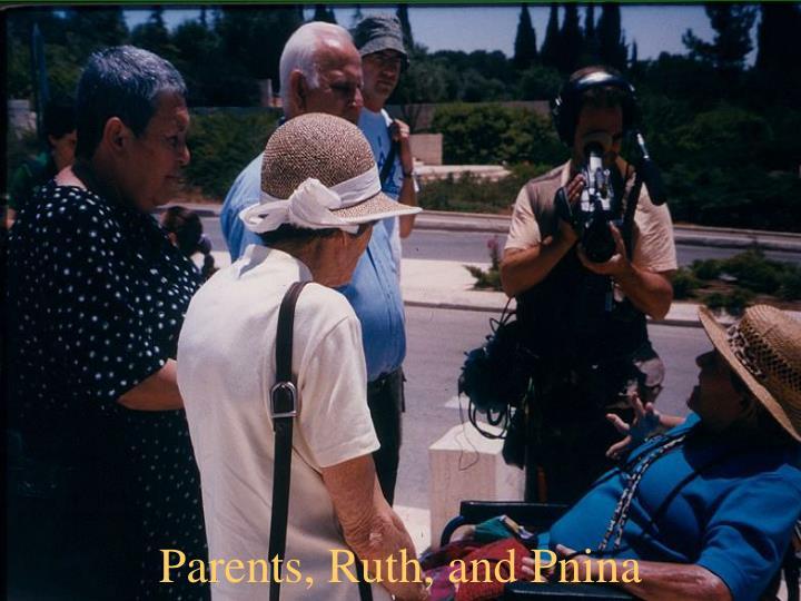 Parents, Ruth, and Pnina