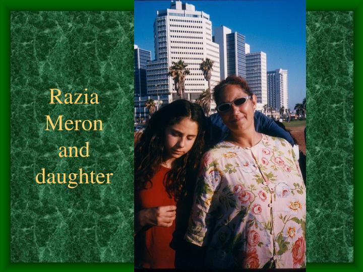 Razia Meron and daughter