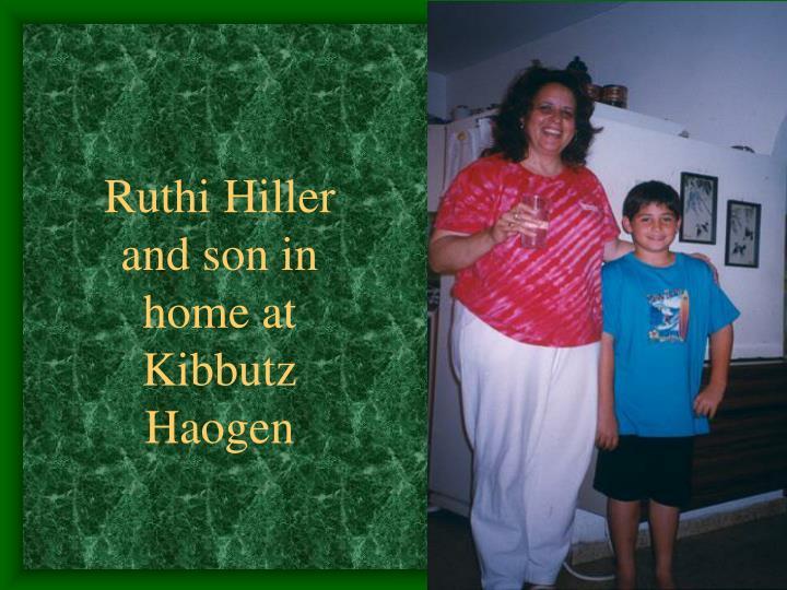 Ruthi Hiller and son in home at Kibbutz Haogen