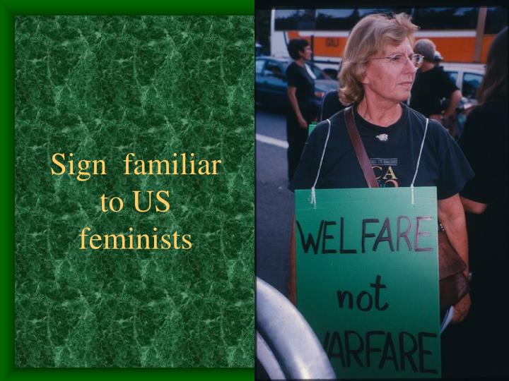 Sign  familiar to US feminists