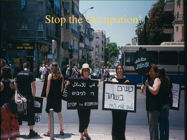 Stop the Occupation!