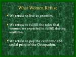 what women refuse