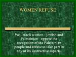 women refuse
