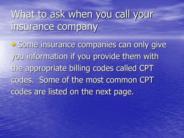 What to ask when you call your insurance company