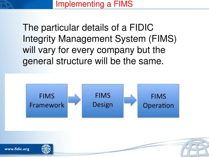 Implementing a FIMS