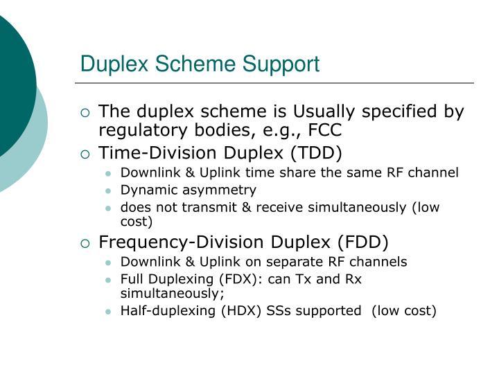 Duplex Scheme Support