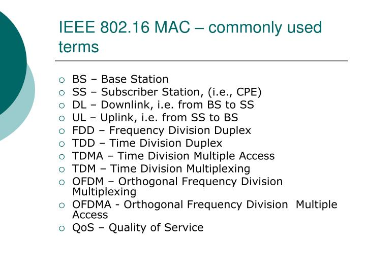 IEEE 802.16 MAC – commonly used terms