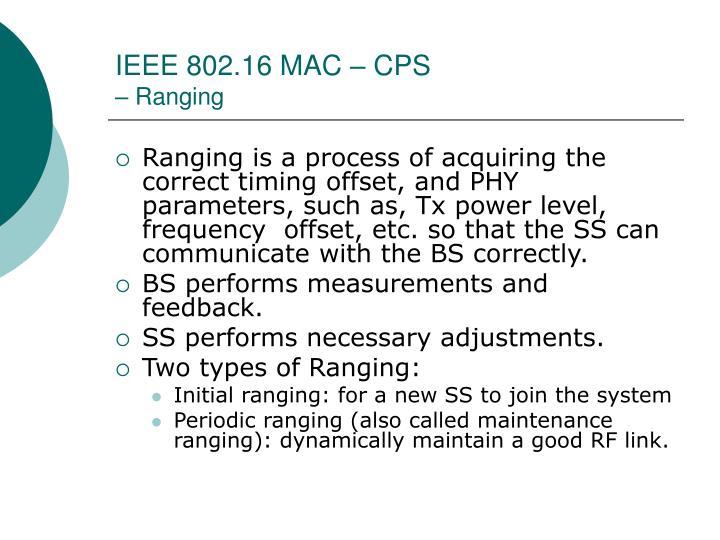 IEEE 802.16 MAC – CPS
