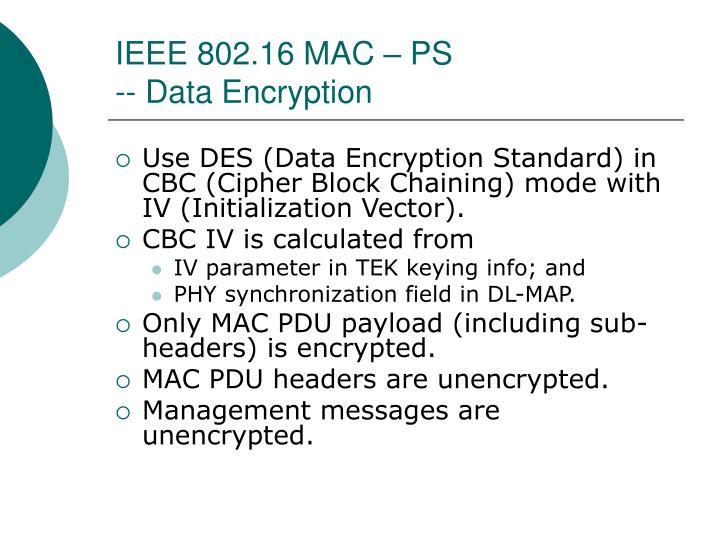 IEEE 802.16 MAC – PS